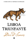 Lisboa Triunfante by David Soares