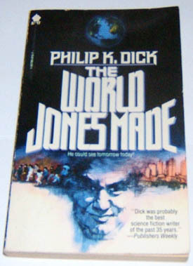 The World Jones Made by Philip K. Dick