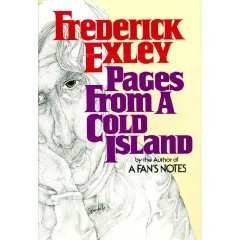 Pages from a Cold Island by Frederick Exley