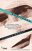 Shattered by Richard Neely
