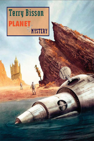 Planet of Mystery by Terry Bisson