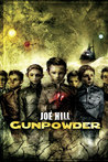 Gunpowder (Gunpowder, #1)