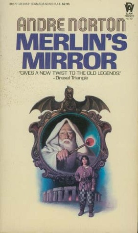 Merlin's Mirror by Andre Norton