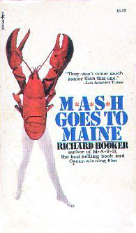 M*A*S*H Goes to Maine by Richard Hooker