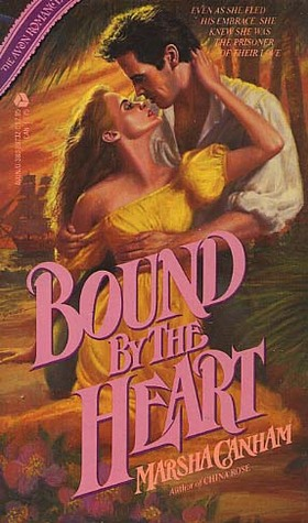 Bound by the Heart by Marsha Canham