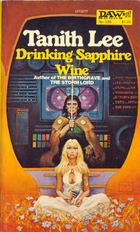 Drinking Sapphire Wine by Tanith Lee