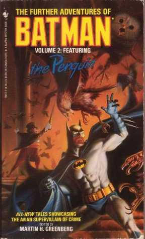 The Further Adventures of Batman Volume 2 by Martin H. Greenberg