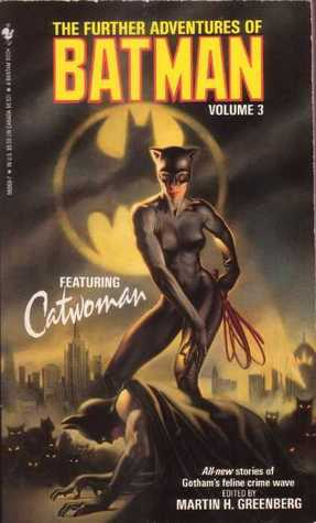 The Further Adventures of Batman Volume 3 by Martin H. Greenberg