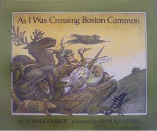 As I Was Crossing Boston Common by Norma Farber