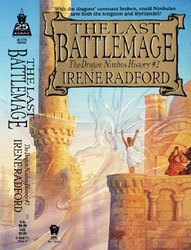 The Last Battlemage by Irene Radford