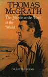 The Movie At End Of World: Collected Poems