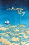 Instant City Issue 6 (Disappeared)