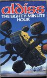 The Eighty Minute Hour: A Space Opera