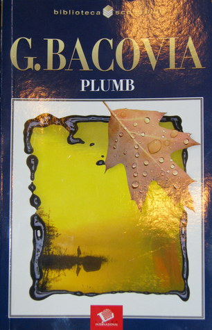 Plumb by George Bacovia