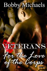 For the Love of the Corps by Bobby Michaels