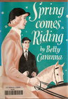 Spring Comes Riding by Betty Cavanna