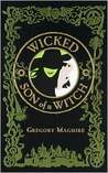 Wicked & Son of a Witch (The Wicked Years, #1-2)