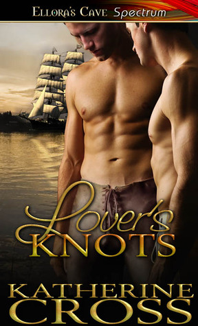 Lover's Knots by Katherine Cross