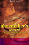 the shoesmaker's gospel