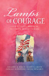Lamps of Courage: By Dim and Flaring Lamps/Home Fires Burning/A Light in the Night/Beside the Golden Door (Inspirational Romance Collection)