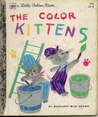 The Color Kittens (A Little Golden Book)