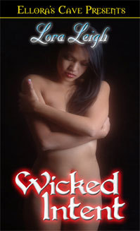 Wicked Intent by Lora Leigh