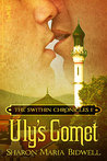 Uly's Comet (The Swithin Chronicles, #1)