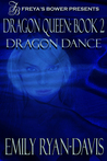 Dragon Dance (Dragon Queen, #2)