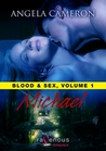 Michael (Blood and Sex, #1)
