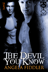 The Devil You Know by Angela Fiddler