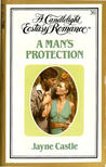 A Man's Protection (Candlelight Ecstasy, #36)