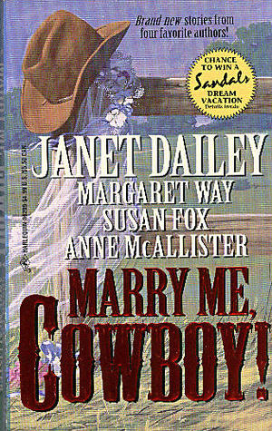 Marry Me, Cowboy! by Janet Dailey