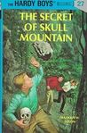 The Secret of Skull Mountain (Hardy Boys, #27)
