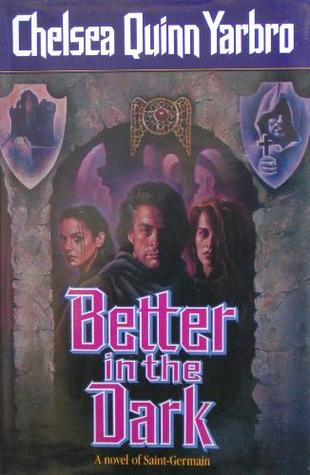 Better in the Dark (Saint-Germain series #8)