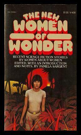 The New Women of Wonder by Pamela Sargent