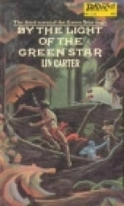 Get By the Light of the Green Star (Green Star #3) PDF by Lin Carter