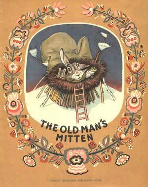 The Old Man's Mitten: A Ukrainian Folk Tale