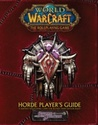 Horde Player's Guide (Warcraft RPG. Book 11)