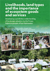 Livelihoods, land types and the importance of ecosystem goods and services