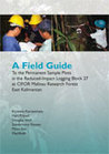 A field guide to the permanent sample plots in the reduced-impact logging block 27 at CIFOR Malinau research forest East Kalimantan