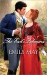 The Earl's Dilemma by Emily May