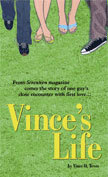 Vince's Life by Vince O. Teves
