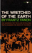 Wretched of the Earth (Paperback)