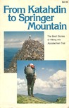 From Katahdin to Springer Mountain by James R. Hare