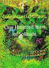 One Hundred Years of Solitude by Gabriel García Márquez