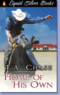 Home of His Own by T.A. Chase
