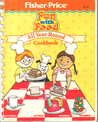 The Fisher-Price Fun with Food All Year Round Cookbook