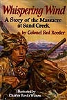 Whispering Wind: a Story of the Massacre at Sand Creek
