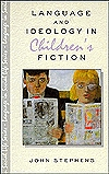 Language and Ideology in Children's Fiction by John J. Stephens