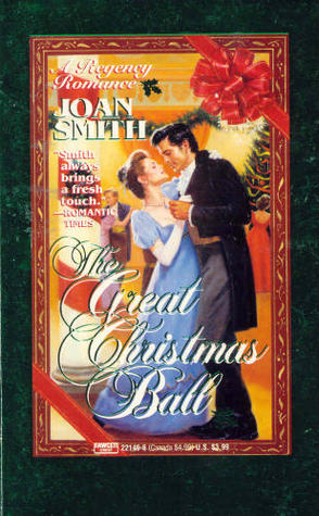 The Great Christmas Ball by Joan Smith